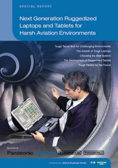 Next Generation Ruggedized Laptops and Tablets for Harsh Aviation Environments